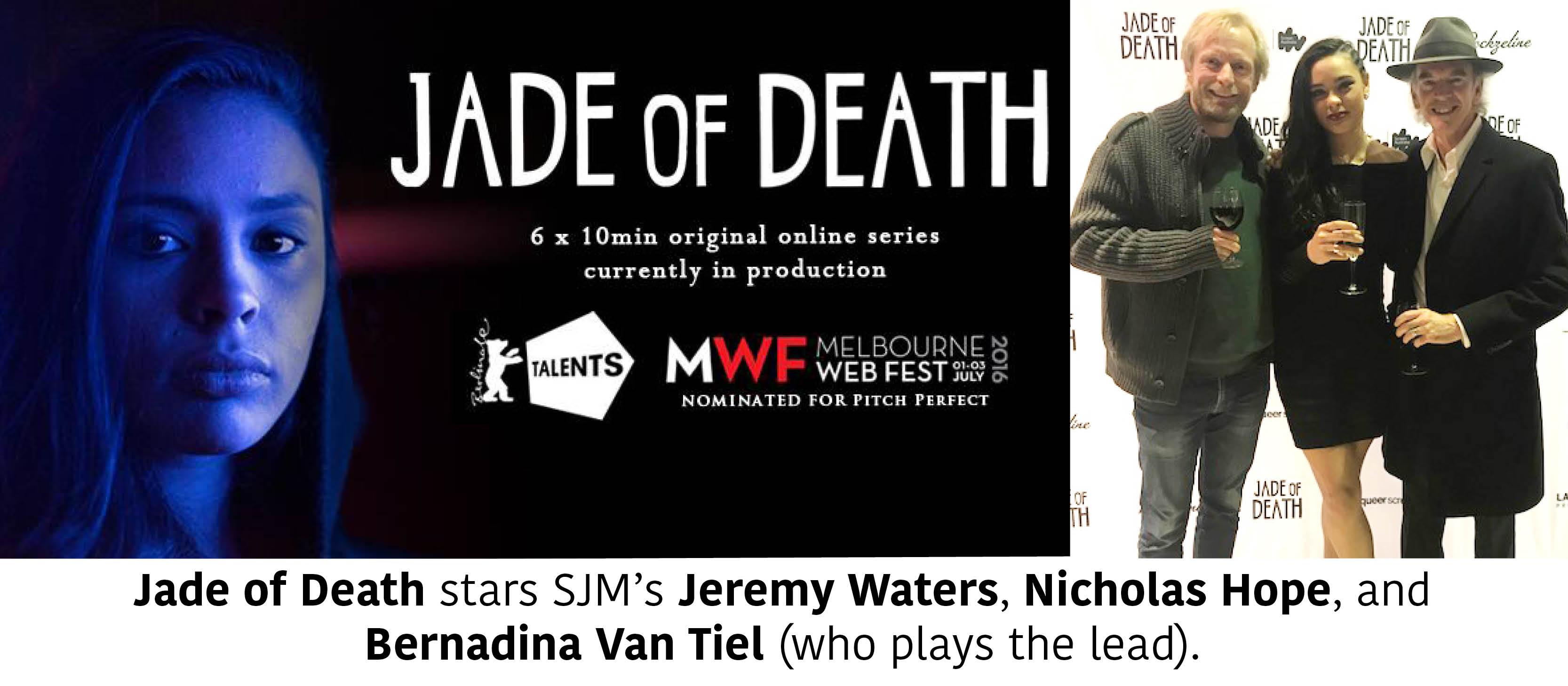 JADE OF DEATH premiere
